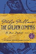 The Golden Compass: Deluxe 10th Anniversary Edition (His Dark Materials #01)