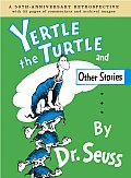 Yertle the Turtle and Other Stories Anniversary Edition Cover