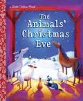 The Animals' Christmas Eve (Little Golden Books)