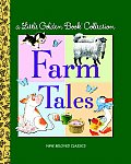 Farm Tales (Little Golden Book Collections)