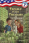 Capital Mysteries 07 Trouble At The Trea