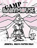 Camp Babymouse (Babymouse #6) Cover