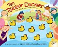 Ten Rubber Duckies: A Wacky Quacky Counting Adventure (Wacky Quacky Counting Adventures) Cover