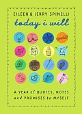 Today I Will: A Year of Quotes, Notes, and Promises to Myself