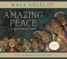 Amazing Peace: A Christmas Poem with CD (Audio)