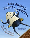 Who Pushed Humpty Dumpty?: And Other Notorious Nursery Tale Mysteries Cover
