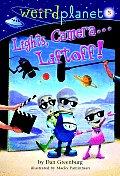 Weird Planet 05 Lights Camera Liftoff