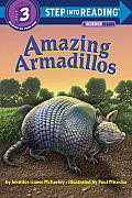 Amazing Armadillos (Step Into Reading - Level 3 - Quality) Cover