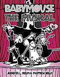Babymouse 10 The Musical