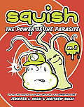 Squish #03: Squish #3: The Power of the Parasite Cover