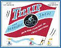 Tillie the Terrible Swede: How One Woman, a Sewing Needle, and a Bicycle Changed History Cover