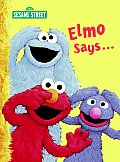 Elmo Says... (Big Bird's Favorites Brd Bks) Cover