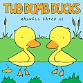 Two Dumb Ducks (Borzoi Books) Cover