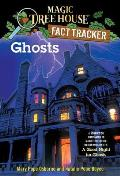 Magic Tree House Research Guides #20: Ghosts: A Nonfiction Companion to a Good Night for Ghosts