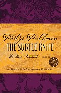 His Dark Materials 02 Subtle Knife Deluxe Edition