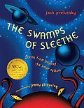 Swamps of Sleethe Poems from Beyond the Solar System
