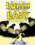 Lunch Lady 02 & The League Of Librarians