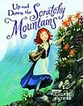 Up & Down the Scratchy Mountains Or the Search for a Suitable Princess