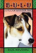 Bulu African Wonder Dog