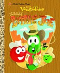 VeggieTales the Ballad of Little Joe (Little Golden Books)