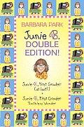 Junie B Jones Double Edition 1st Grader at Last 1st Grader Toothless Wonder