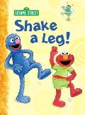 Shake a Leg! (Big Bird's Favorites Board Books)