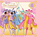 Barbie and the Three Musketeers [With Paper Dolls]