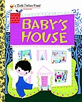 Baby's House (Little Golden Book Classic)