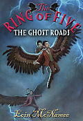 The Ghost Roads (Ring of Five) Cover