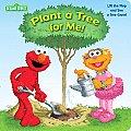 Plant a Tree for Me! (Sesame Street)