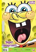 Super Sponge-Tastic! [With 100+ Stickers]