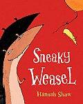 Sneaky Weasel