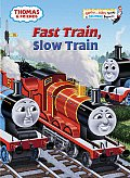Thomas and Friends: Fast Train, Slow Train (Bright & Early Books)