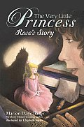 The Very Little Princess: Rose's Story (Very Little Princess) Cover