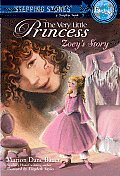 The Very Little Princess: Zoey's Story (Stepping Stone Book)