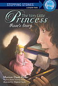 The Very Little Princess: Rose's Story (Stepping Stone Books) Cover