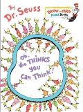 Oh, the Thinks You Can Think! (Bright & Early Board Books)