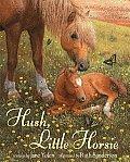 Hush Little Horsie