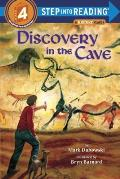 Discovery in the Cave (Step Into Reading - Level 4 - Quality) Cover