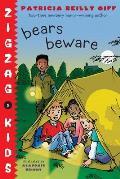Zigzag Kids #05: Bears Beware