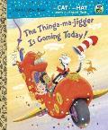 Thinga ma jigger is Coming Today