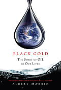 Black Gold: The Story of Oil in Our Lives Cover
