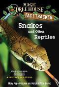 """Magic Tree House Research Guides #23: Snakes and Other Reptiles: A Nonfiction Companion to """"A Crazy Day with Cobras"""""""