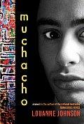 Muchacho A Novel