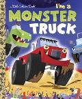 I'm a Monster Truck (Little Golden Books) Cover