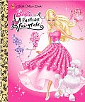 Barbie: A Fashion Fairytale (Little Golden Book)