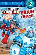DC Super Friends: Brain Freeze! (Step Into Reading - DC Super Friends) Cover