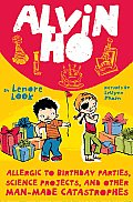 Alvin Ho 03 Allergic to Birthday Parties Science Projects & Other Man Made Catastrophes