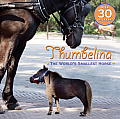 Thumbelina: The World's Smallest Horse (Pictureback)