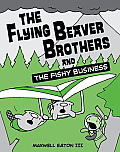 Flying Beaver Brothers & the Fishy Business